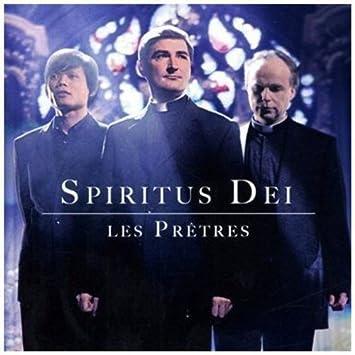 LES DEI TÉLÉCHARGER PRETRES SPIRITUS
