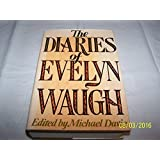 Diaries of Evelyn Waugh by Evelyn Waugh (1976-09-02)