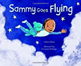 Sammy Goes Flying, Odette Elliott, 1848530501