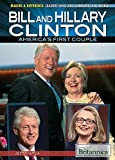 Bill and Hillary Clinton: America's First Couple (Making a Difference: Leaders Who Are Changing the World) by Jeff Mapua (2014-08-06)