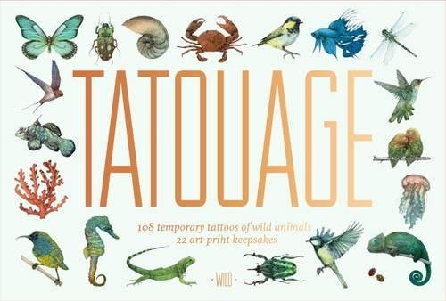 Tatouage: Wild: 108 Temporary Tattoos of Wild Animals, 21 Art-Print Keepsakes (Magma for Laurence King)