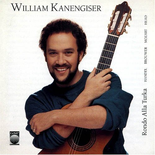 William Kanengiser: Rondo Alla Turka by Gsp Records