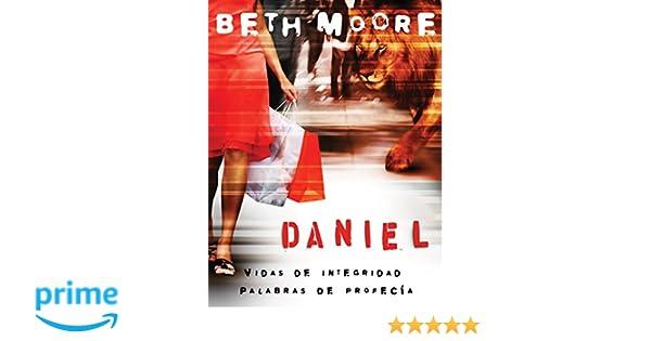 Daniel: Vidas de Integridad, Palabras de Profecía: Daniel Bible ...