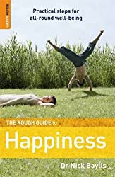 The Rough Guide to Happiness (Rough Guide Reference)