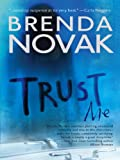 Trust Me by Brenda Novak front cover