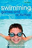 Swimming Games and Activities: For parents and teachers