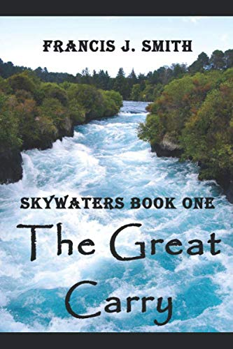 - The Great Carry: Skywaters Book 1