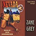 Nevada Audiobook by Zane Grey Narrated by Jack Sondericker