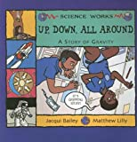 Up, down, All Around, Jacqui Bailey, 1404819991