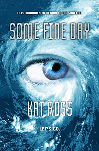 Some Fine Day by Kat Ross ebook deal