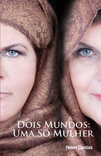 Dois Mundos: Uma Só Mulher