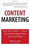 Content Marketing, Rebecca Lieb, 0789748371