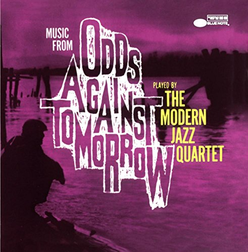 """Music From """"Odds Against Tomorrow"""""""