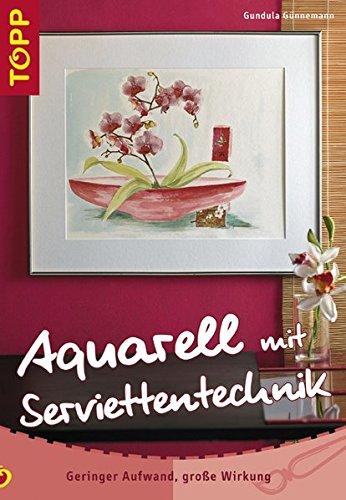 Aquarellbilder mit Serviettentechnik: Geringer Aufwand, grosse Wirkung