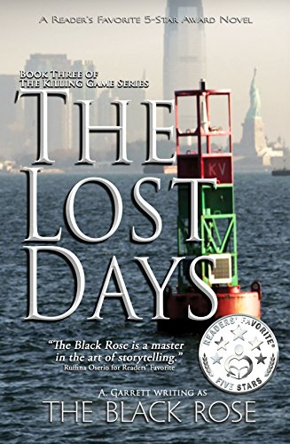 The Lost Days: Book One of The Denial (Part III of The Killing Game Series)