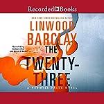 The Twenty-Three | Linwood Barclay