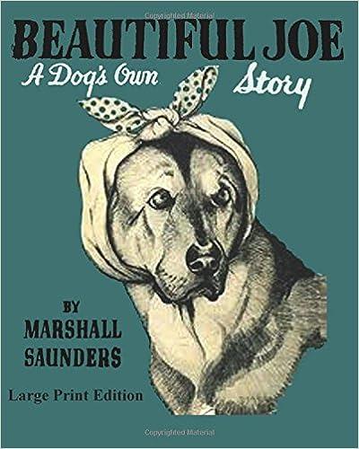 Beautiful Joe A Dogs Own Story - Large Print Edition