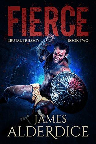 FIERCE: A Heroic Fantasy Adventure (BRUTAL TRILOGY Book 2)