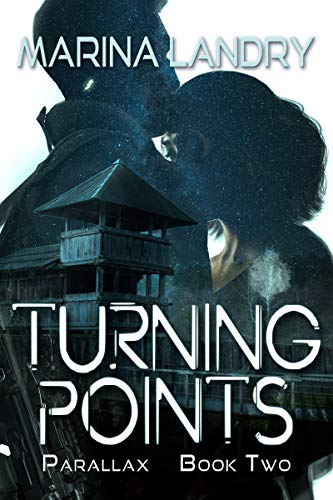 Turning Points: Parallax Book Two