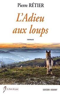 L'adieu aux loups, Rétier, Pierre