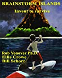 img - for Brainstorm Islands: Invent to Survive book / textbook / text book