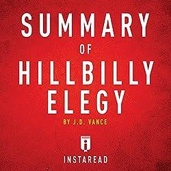 Summary of Hillbilly Elegy by J. D. Vance