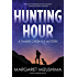 Hunting Hour: A Timber Creek K-9 Mystery