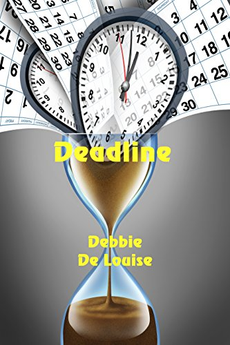 Deadline by [De Louise, Debbie]