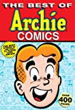 Best of Archie Comics (The Best of Archie Comics Book 1)