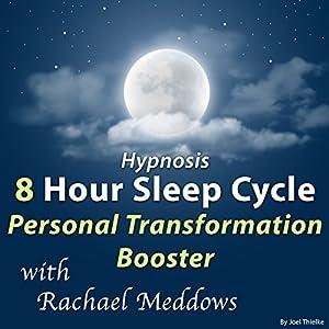 Hypnosis 8 Hour Sleep Cycle Speech
