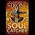 Soul Catcher (John Decker Series Book 1)