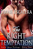 The Right Temptation (Latin Heat Trilogy Book 2)