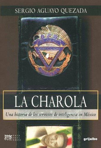 La Charola (Raya En El Agua) (Spanish Edition)
