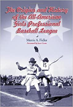a history of the all american girls professional baseball league in america The all-american girls professional baseball league gave over 600 women athletes the opportunity to play professional baseball and to play it at a level never before attained the league operated from 1943 to 1954 and represents one of the most unique aspects of our nation's baseball history.