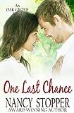 One Last Chance (Oak Grove Series Book 3) (Volume 3)