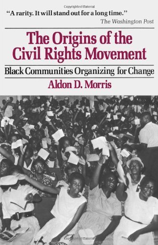 Origins of the Civil Rights Movements by Aldon D. Morris (1986-09-15)
