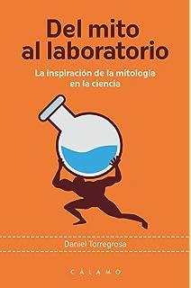 Del mito al laboratorio: La inspiración de la mitología en la ciencia (Arca de