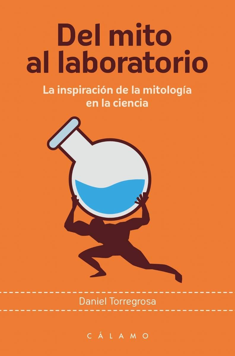 Del mito al laboratorio: La inspiración de la mitología en la ciencia Arca de Darwin: Amazon.es: Torregrosa López, Daniel Carlos: Libros