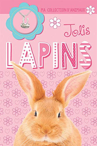 Ma Collection d'Animaux: Jolis Lapins