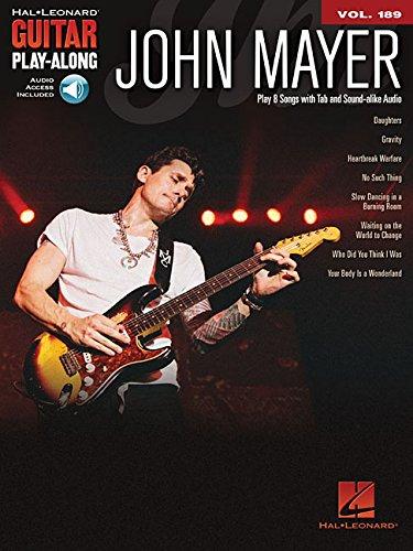 John Mayer: Guitar Play-Along Volume 189 (Hal Leonard Guitar Play-Along) (Guitar Play Along Book)