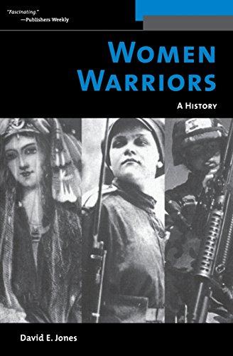 Women Warriors: A History (Warriors (Potomac Books))