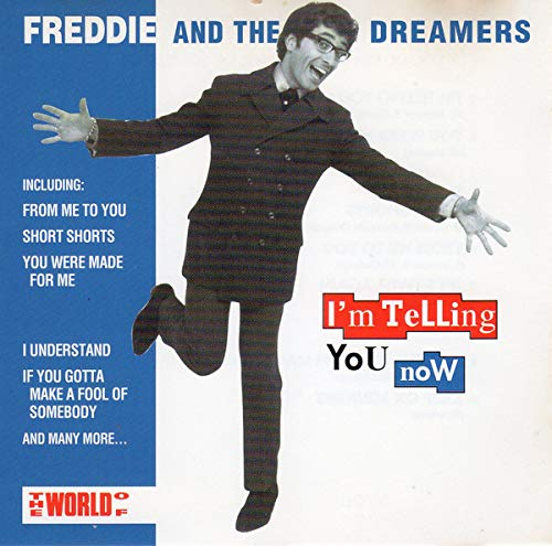 I'm telling you now (compilation, 1992) [Audio CD] Freddie & The Dreamers -  Amazon.com Music