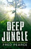 Deep Jungle, Fred Pearce, 1903919568