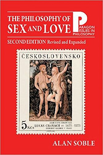 Philosophy of Sex and Love: An Introduction 2nd Edition, Revised and Expanded (Paragon Issues in Philosophy)