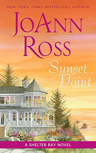 (Sunset Point: A Shelter Bay Novel)