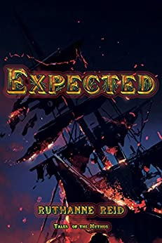 Expected (Among the Mythos) by [Reid, Ruthanne]
