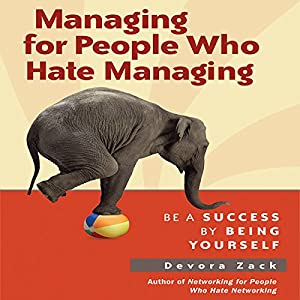 Managing for People Who Hate Managing Audiobook