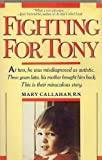 Fighting for Tony, Mary Callahan, 0671632655