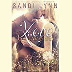 Love in Between | Sandi Lynn