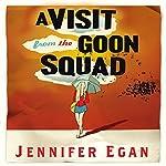 A Visit from the Goon Squad | Jennifer Egan